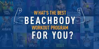 30 Day Beachbody Challenge Chart How To Choose Your Beachbody Workout The Beachbody Blog
