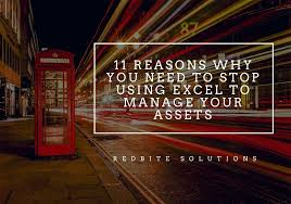 excel asset management 11 reasons why you need to stop using excel to manage your assets