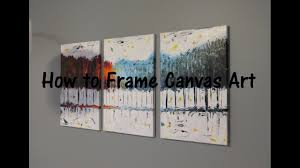 How to <b>frame</b> Canvas Art - YouTube