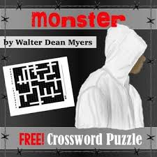crossword puzzle that covers monster by walter dean myers   crossword puzzle that covers monster by walter dean myers great for reviewing the novel at the end of the unit 9th literature dean