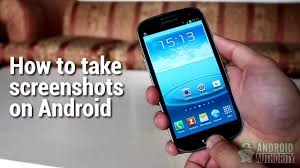 How To Get A Screenshot How To Take Screenshots On Android Youtube