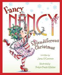 Jane O'Connor's Fancy Nancy series gets a holiday twist in Fancy | Easy  Reads: 20 Holiday Ebooks For Festive Entertainment | POPSUGAR Family Photo  14