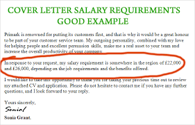 How To Put Salary Requirements In Cover Letter How To Write Cover Letter Salary Requirements 6 Examples