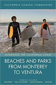Beaches And Parks From Monterey To Ventura Counties