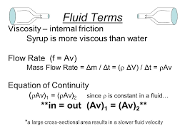 a large cross sectional area results in a slower fluid velocity