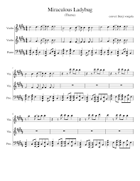 Ladybug Sheet Miraculous Ladybug Sheet Music For Violin Piano Download Free In
