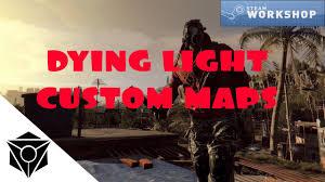Dying Light Custom Maps How To Play Dying Light Custom Maps
