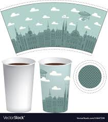 How To Design Paper Cup Template Paper Cup With The Background Of Old Town