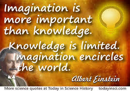 Albert Einstein quote Imagination is more important than knowledge ... via Relatably.com