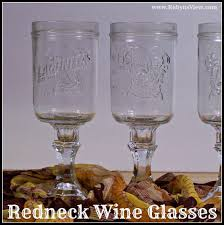 Redneck Wine Glasses for your New Years Party