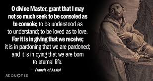 St Francis Of Assisi Quotes