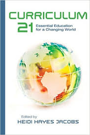 com curriculum essential education for a changing  com curriculum 21 essential education for a changing world professional development ebook heidi hayes jacobs heidi hayes jacobs kindle store
