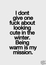 40 Cute Cold Weather Quotes Funnies Pinterest Quotes Weather Gorgeous Weather Quotes