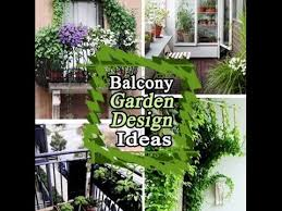 Small Picture Small Balcony Garden Design Ideas YouTube