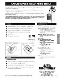 sje rhombus junior super single submersible sump pump float switch if you are not happy your item then you are entitled to a full refund if it is returned in 14 days you will be responsible for the return