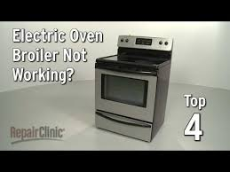 Electric cooking stoves Double Top Reasons Electric Oven Broiler Isnt Working Incrediblebizreviewsinfo Rangestoveoven Repair Help How To Fix Rangestoveoven