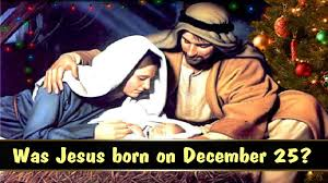Was Jesus Christ Born on December 25? - YouTube