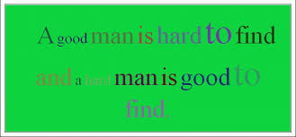 a good man is hard to literary analysis essay minimum wage a good man is hard to literary analysis essay