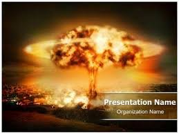 nuclear powerpoint template. Nuclear bomb explosion Powerpoint Template is one of the best