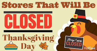 Enjoy Your Turkey Dinner... These Stores will be CLOSED Thanksgiving Day 2016 - Hip2Save