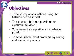 3 objectives to express a balance puzzle as an algebraic equation