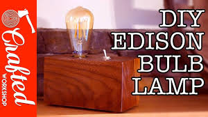 walnut edison bulb lamp diy crafted work