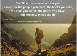 India Untravelled 40 Rare Travel Quotes That Will Inspire You To Cool Best Travel Quotes