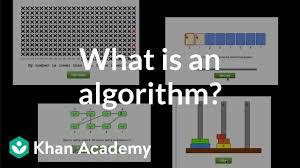 Define Chart In Computer What Is An Algorithm And Why Should You Care Video Khan