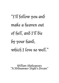 Midsummer Nights Dream Quote Best of William Shakespeare From A Midsummer Night's Dream The