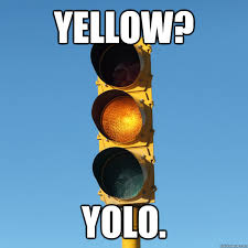 yellow yolo memes | quickmeme via Relatably.com