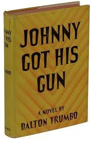 johnny got his gun dalton trumbo first edition