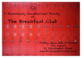 shamelessly unauthorized parody of the breakfast club collaborative stages presents a shamelessly unauthorized parody of the breakfast club
