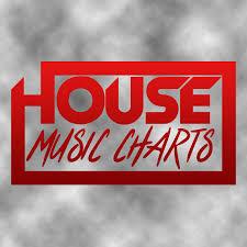 Latest House Music Charts House Music Charts Housemucharts Twitter