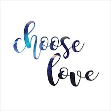 Image result for choose love