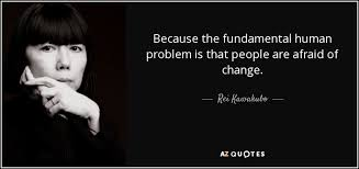 Rei Kawakubo Quote Because The Fundamental Human Problem Is