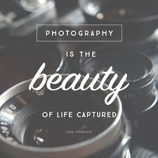 Beautiful Quotes About Photography