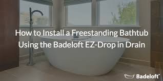 how to install a freestanding bathtub