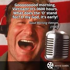 Good Morning Vietnam Quotes