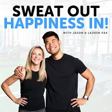 Sweat Out; Happiness In!