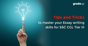 and tricks to master your essay writing skills for ssc cgl tier iii tips and tricks to master your essay writing skills for ssc cgl tier iii