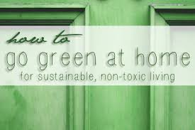 going green at home s of ideas for healthier sustainable 1000 s of ideas for greener healthier homes green eco via sustainablebabysteps