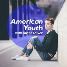 American Youth - PRIDE series: My Story - The Story of Host Dustin Oliver  on Stitcher