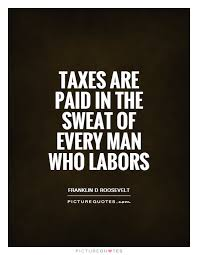 Tax Quotes Fascinating Quotes About Paying Taxes 48 Quotes