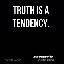 Truth Quotes Custom R Buckminster Fuller Quotes QuoteHD