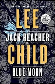 Amazon Com Blue Moon A Jack Reacher Novel 9780593168158