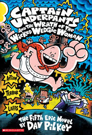 book captain underpants and the wrath of the wicked wedgie woman by dav pilkey