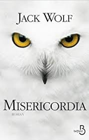 Misericordia - Jack Wolf - Babelio