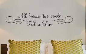 all because two people fell in love vinyl lettering decal wall art words quotes graphics home decor itswritteninvinyl on wall art words with all because two people fell in love vinyl lettering decal wall art