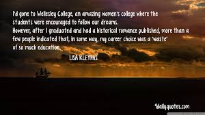 lisa kleypas quotes wellesley college quotes historical r ce this picture