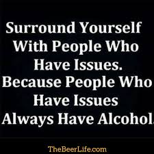 A Friend With Alcohol Is A Friend To Call Wag Wit Other Sh